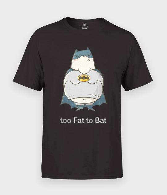 Koszulka męska too Fat to Bat