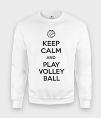 Bluza Keep Calm and Play Volleyball - Keep Calm