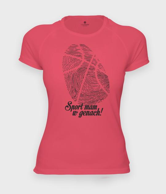 Koszulka damska sportowa Sport mam w genach