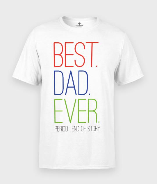 Koszulka męska Best Dad Ever