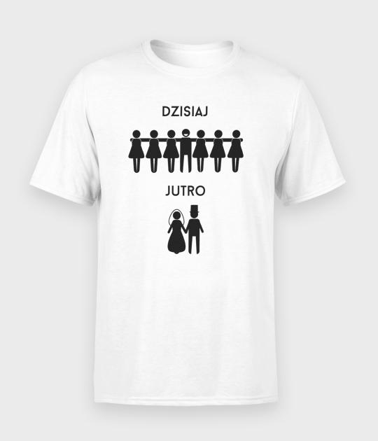Koszulka męska Dzisiaj / Jutro