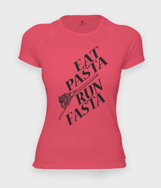 Koszulka damska sportowa Eat pasta run fasta