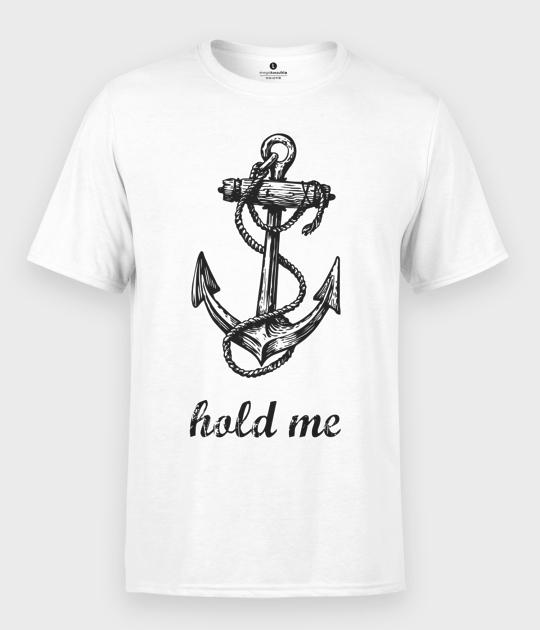 Koszulka męska Hold me