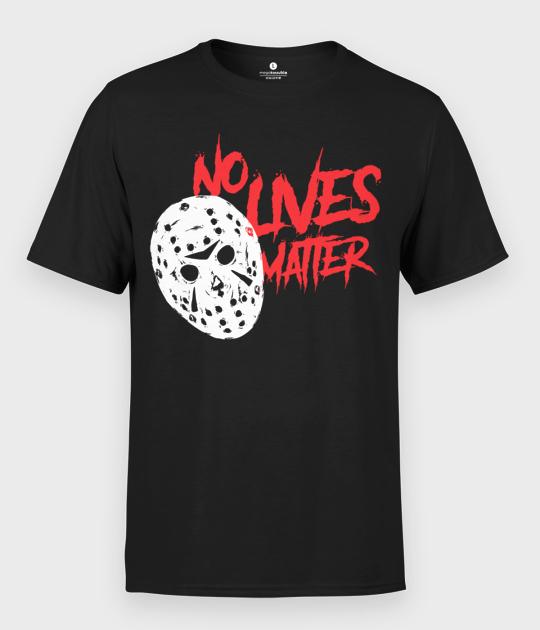 Koszulka męska No Lives Matter