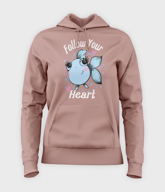 Bluza damska z kapturem Podążaj za sercem