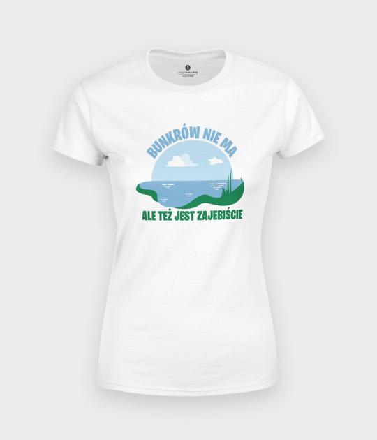 Koszulka damska Bunkrów nie ma, ale...
