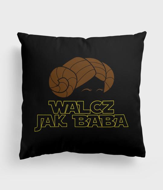 Poduszka full print Walcz Jak Baba