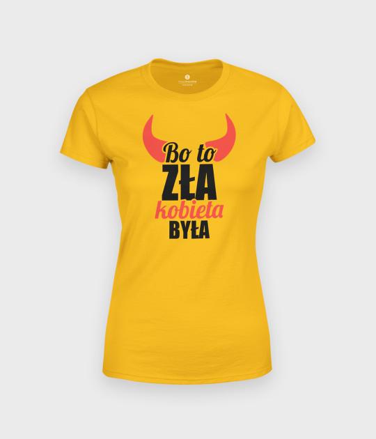 Koszulka damska To zła kobieta była