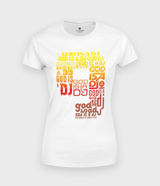 Koszulka damska DJ God
