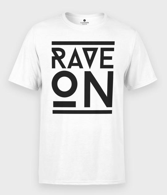 Koszulka męska Rave On