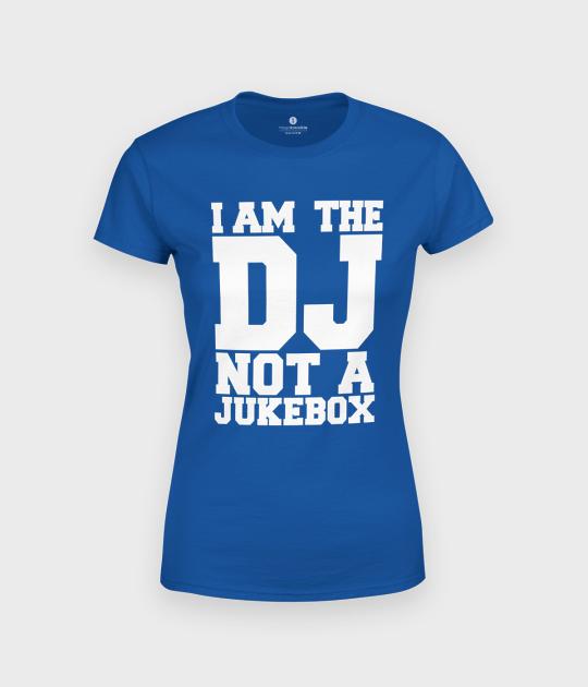 Koszulka damska I am the DJ