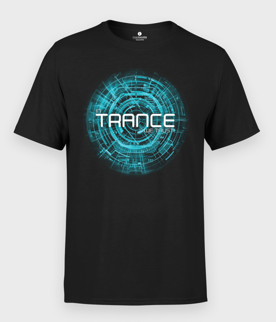 Koszulka męska In Trance we trust