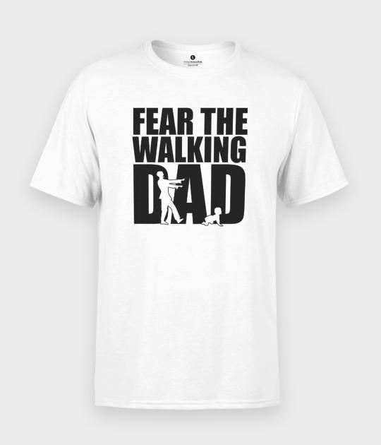 Koszulka męska Fear the walking dad