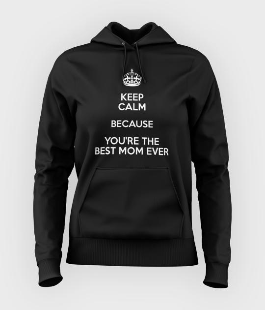 Bluza damska z kapturem Keep Calm ... the best mom