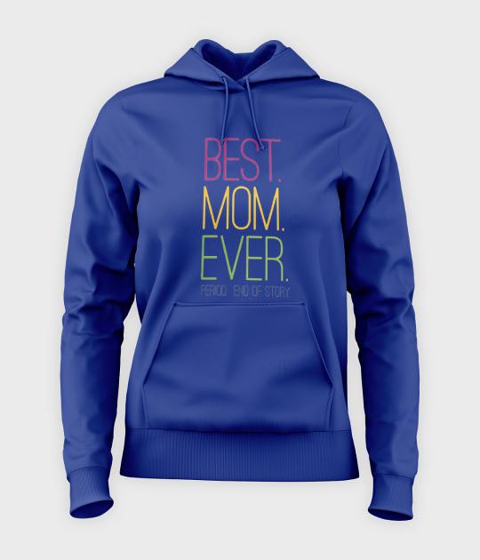 Bluza damska z kapturem Best Mom Ever