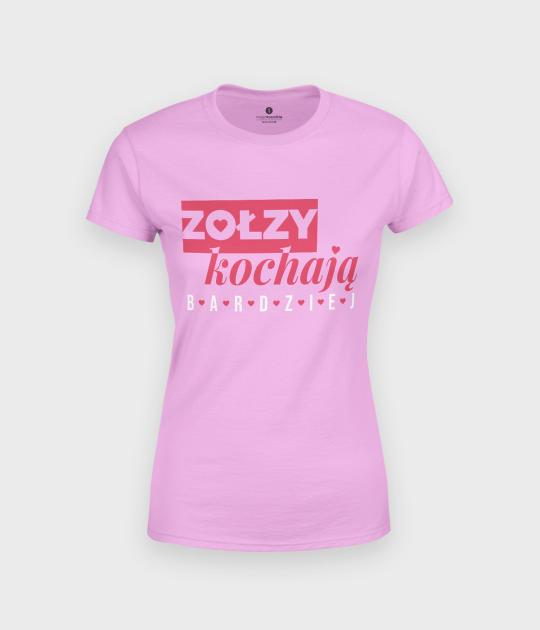 Koszulka damska Zołzy kochają bardziej