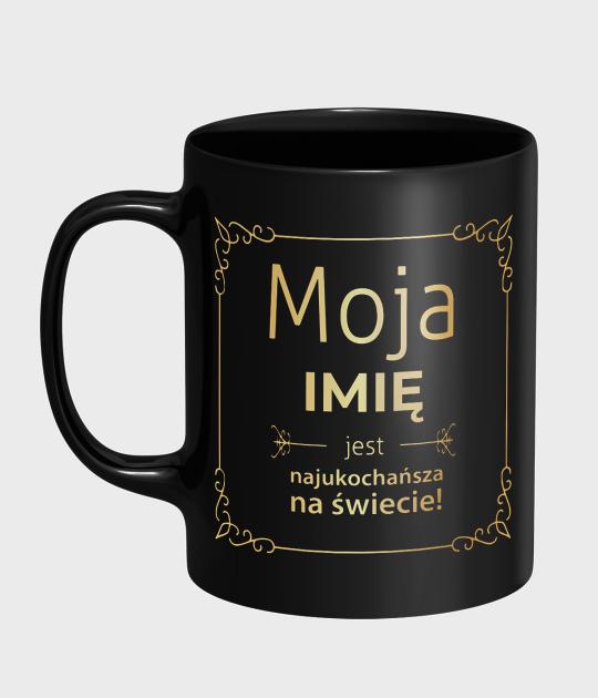 Kubek Moja + imię Twojej Partnerki