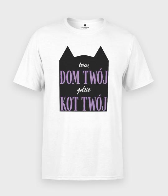 Koszulka męska Tam dom twój, gdzie kot twój