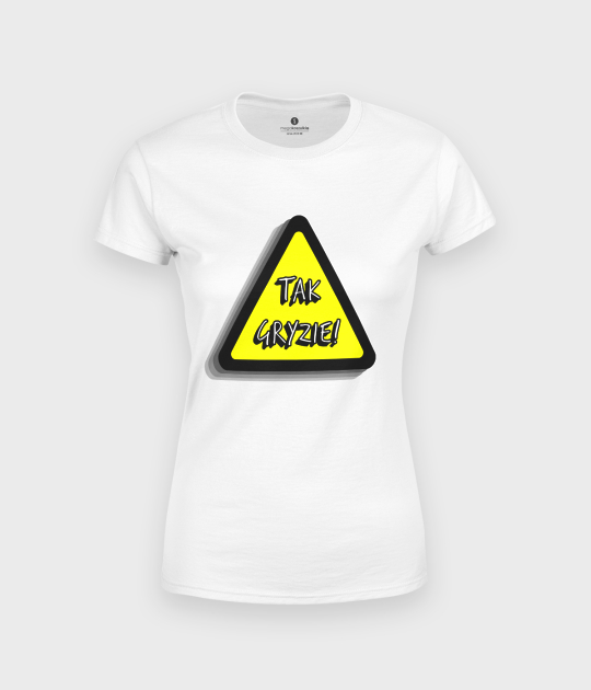Koszulka damska Tak gryzie