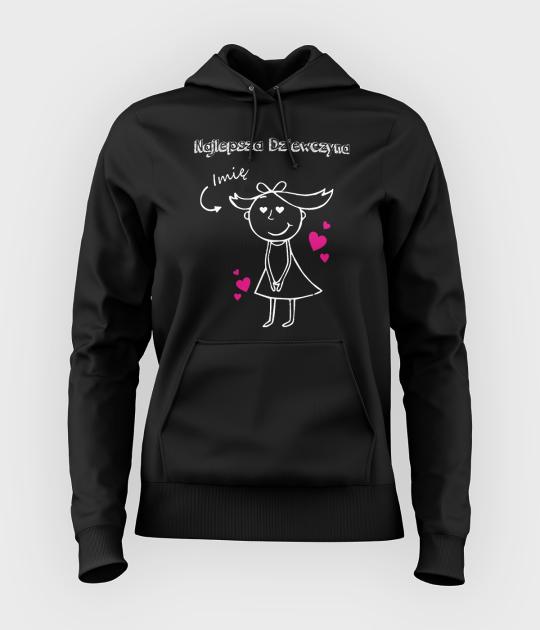 Bluza damska z kapturem Najlepsza dziewczyna + Twoje imię